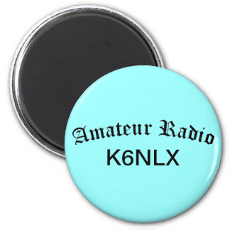 Amateur Radio and Call Sign 2 Inch Round Magnet