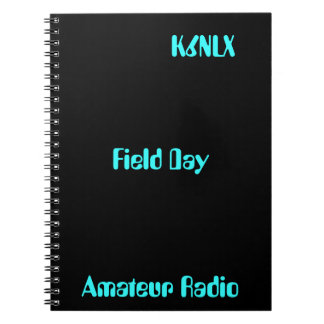 Amateur Radio Call Sign Field Day Spiral Notebook