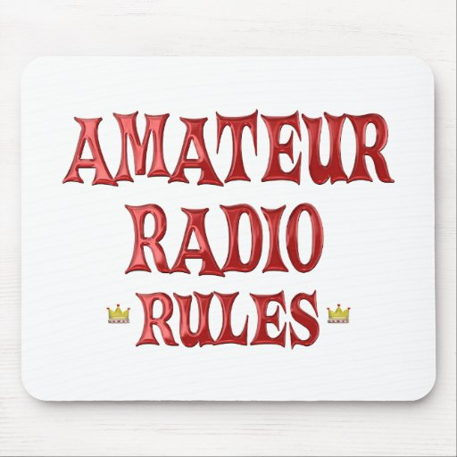 Amateur Radio Rules Mouse Pads