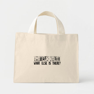 Amateur Radio What Else Is There? Canvas Bag