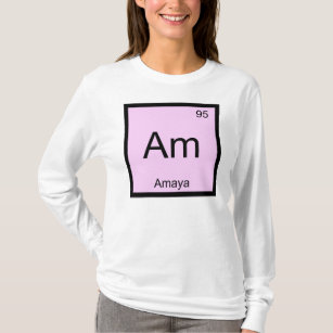 Element name t shirts shirt designs zazzle amaya name chemistry element periodic table t shirt urtaz Image collections