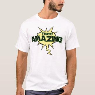 Amazed shirt! T-Shirt