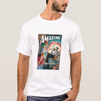 AMAZING BAD DATES T-Shirt