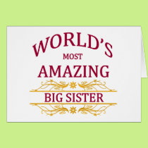 Amazing Big Sister Card