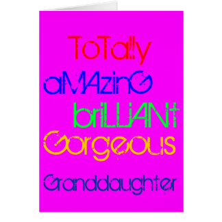 Amazing Brilliant Gorgeous Granddaughter Birthday Card