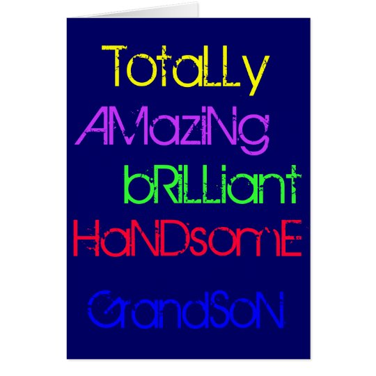 Amazing Brilliant Handsome Grandson Birthday Card – Birthday Greetings Grandson