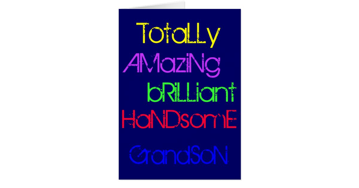 Amazing Brilliant Handsome Grandson Birthday Card – Birthday Card Grandson