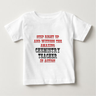 Amazing Chemistry Teacher In Action Baby T-Shirt