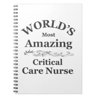 Amazing Critical Care Nurse Notebook