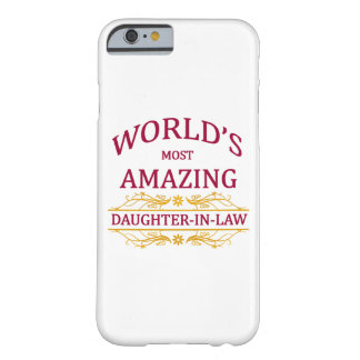 Amazing Daughter-In-Law Barely There iPhone 6 Case