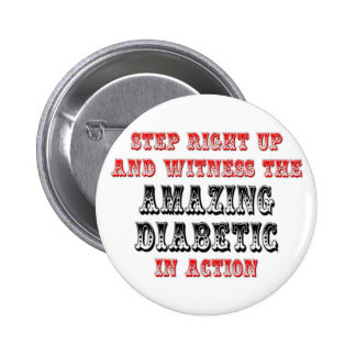Amazing Diabetic In Action 2 Inch Round Button