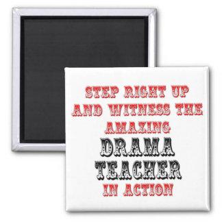 Amazing Drama Teacher In Action Magnet