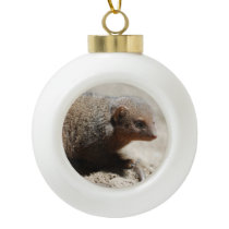 Amazing Dwarf Mongoose Ceramic Ball Christmas Ornament