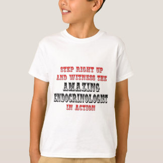 Amazing Endocrinologist In Action T-Shirt