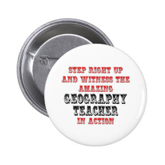 Amazing Geography Teacher In Action Pinback Button