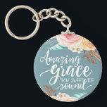 "Amazing Grace Basic Button Keychain<br><div class=""desc"">Amazing Grace How Sweet the Sound printed.</div>"