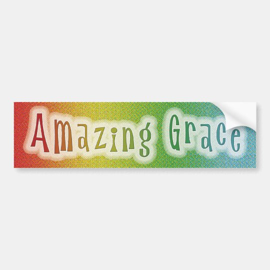 Amazing Grace Bumper Sticker