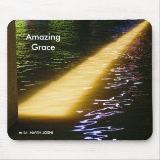 Amazing Grace: Enjoy and share the joy. Mouse Pads