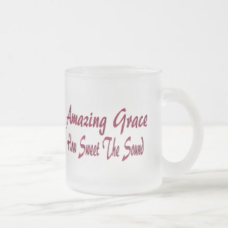 AMAZING GRACE-MUG 10 OZ FROSTED GLASS COFFEE MUG