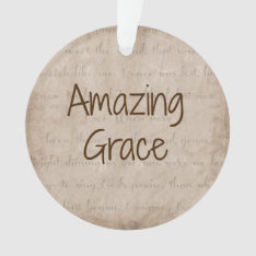 Amazing Grace Ornament at Zazzle