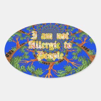 Amazing Hakuna Matata I am not allergic to people  Oval Sticker