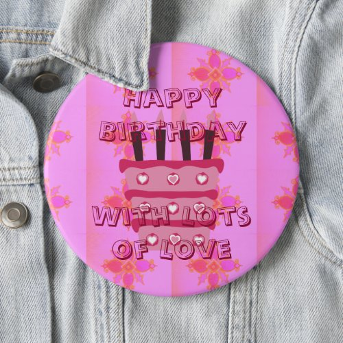 Amazing Happy Birthday with lots of Love Button