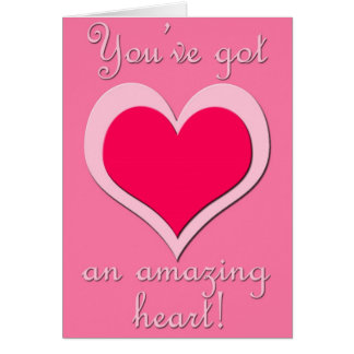 Amazing Heart (Valentine's Day) Card