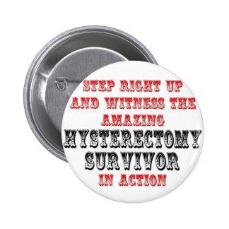Amazing Hysterectomy Survivor In Action 2 Inch Round Button