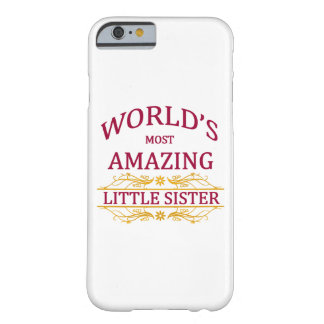 Amazing Little Sister Barely There iPhone 6 Case