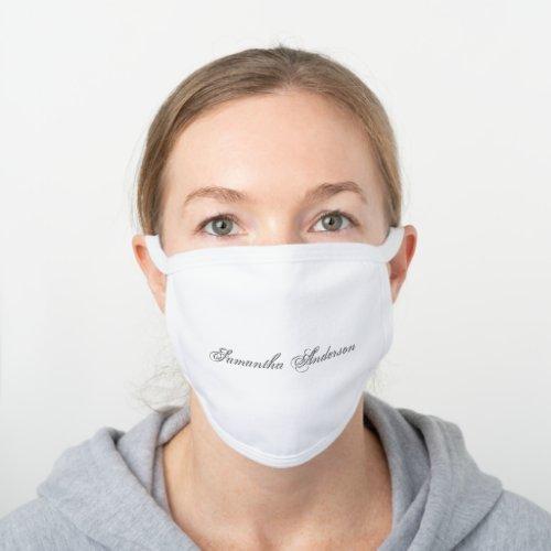 Amazing Lovely Name White Cotton Face Mask