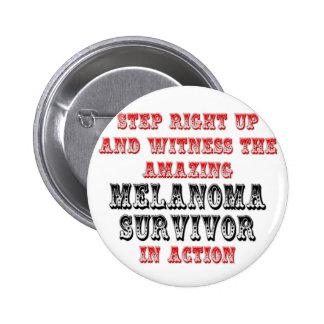 Amazing Melanoma Survivor In Action Pinback Buttons