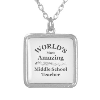 Amazing Middle School Teacher Silver Plated Necklace