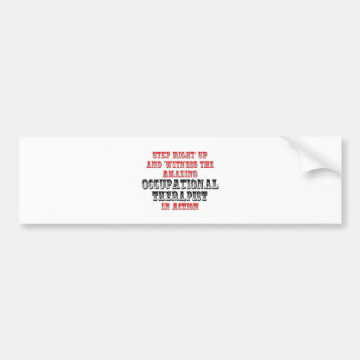 Amazing Occupational Therapist In Action Bumper Sticker