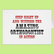 Amazing Orthodontist In Action Card