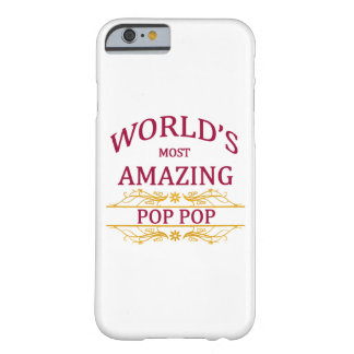 Amazing Pop Pop Barely There iPhone 6 Case