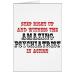Amazing Psychiatrist In Action Greeting Cards