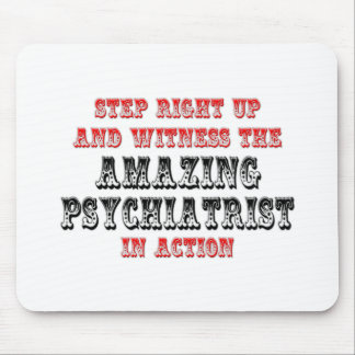 Amazing Psychiatrist In Action Mouse Pads