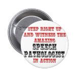 Amazing Speech Pathologist In Action Button