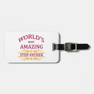 Amazing Step-Father Bag Tag