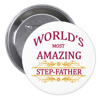 Amazing Step-Father Pinback Button