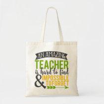 Amazing Teacher Appreciation Tote Bag