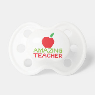 AMAZING TEACHER with digital apple Pacifier