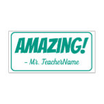 "[ Thumbnail: ""Amazing!"" Tutor Rubber Stamp ]"
