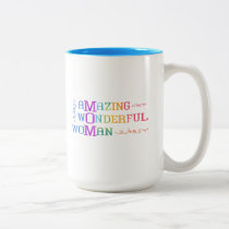 Amazing Wonderful Woman Mom Rainbow Typography Two-Tone Coffee Mug