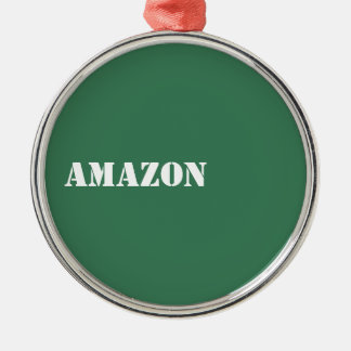 Amazon Metal Ornament