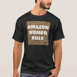 AMAZON WOMEN RULE T-Shirt