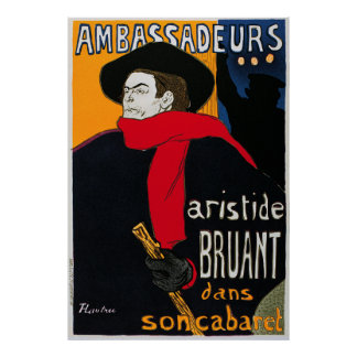 Ambassadeurs Aristide Bruant by Toulouse Lautrec Poster