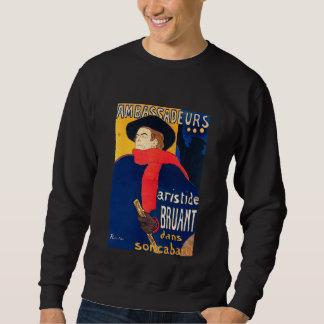 Ambassadeurs Aristide Bruant dans son Cabaret Sweatshirt