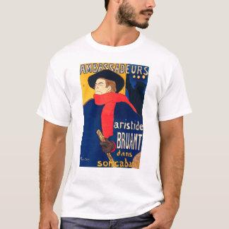 Ambassadeurs Aristide Bruant dans son Cabaret T-Shirt