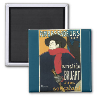 Ambassadeurs: Artistide Bruant by Toulouse Lautrec 2 Inch Square Magnet
